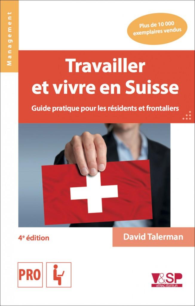 Travailler et vivre en Suisse