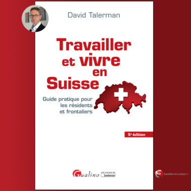 Le livre «Travailler et vivre en Suisse»
